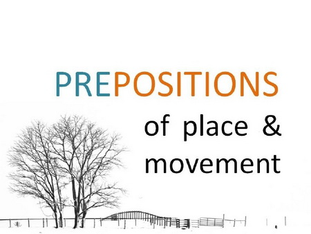 Prepositions of Time, Place an