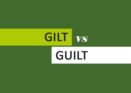 Gilt vs Guilt