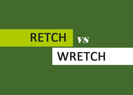 Retch vs Wretch